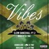 #VibeswithTimz Vol 2 | Slow Dancehall 2017 Mix | By DJ TIMZ (@timz_original)