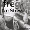 Download No Stress (Original Mix) Mp3