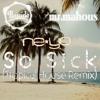 Ne-Yo - So Sick (Bastido & mr.mahous Remix)