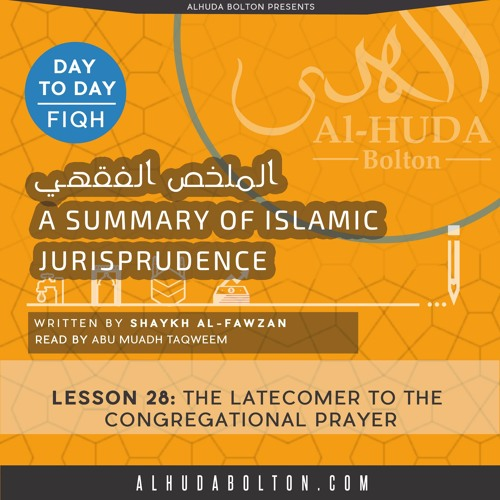 Lesson 28 The Latecomer To The Congregational Prayer