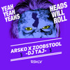 Heads Will Roll  ( Project X Remix)Zoobstool X Dj Lil Taj X Arsko