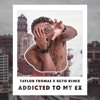 M-City J.R. - Addicted To My Ex (Taylor T. X KGTO Remix)