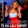 Dj_Levendopedo - Silva Gunbardhi & Mandi & Dafi - Te Ka Lali Shpirt (Club Remix 2017)