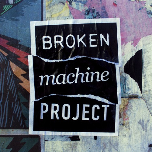 Broken Machine Project