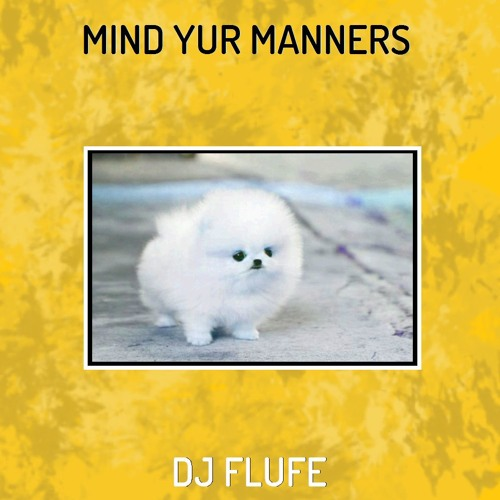 Mind Yur Manners