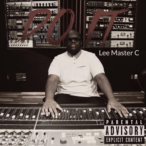 Lee Master C - Do It (Prod. Lee Master C)