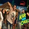 KAR GAYI CHULL (K.A.SON) - DJ AS MUMBAI EDM MASHUP.ogg