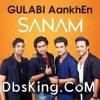 GULABI AANKHEIN (SANAM) - DJ AS MUMBAI EDM MASHUP.ogg