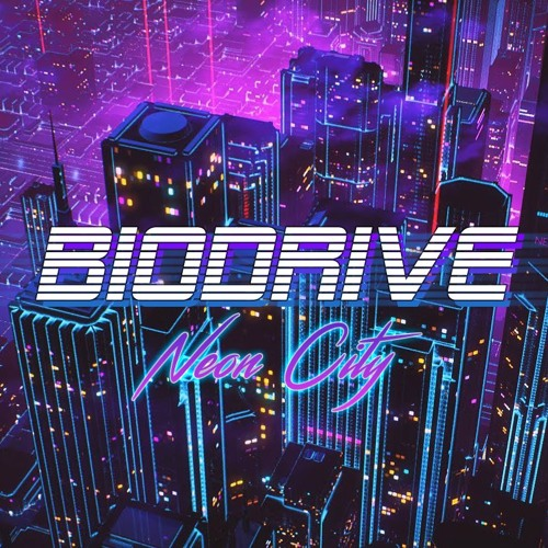 Neon City By Biodrive