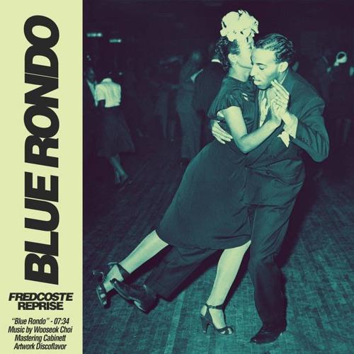 Blue Rondo (Fredcoste Reprise)