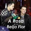 Matheus E Kauan - A Rosa e o Beija Flor - No Amor É Assim -(Música Exclusiva 2017)