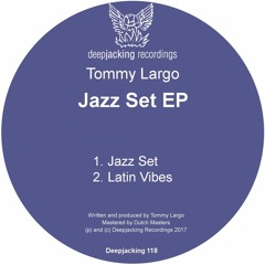 Tommy Largo - Jazz Set EP Soundcloud Preview