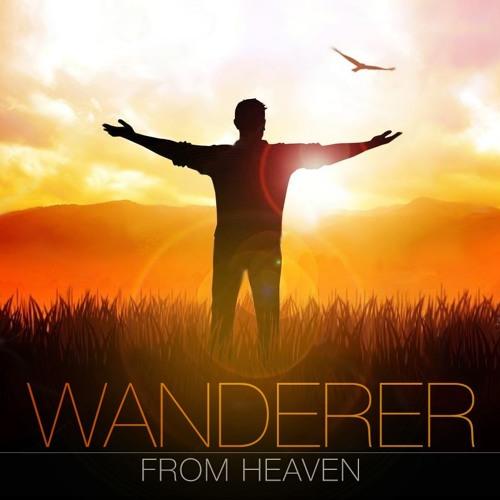 Wanderer from Heaven