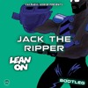 Major Lazer & DJ Snake Ft. MØ - Lean On (Jack The Ripper Bootleg) {Free Download)
