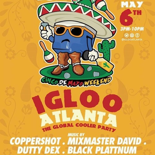 Igloo Atlanta Promo By BlackPlattnum Sound - @djnenofyah