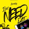 Lord Rio - Ion Need Dat