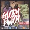Glory Bwoy *Griffo G* - Soul Seller - 2017 (New Single)