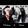 Stay With Me (English Cover) ft. Diana