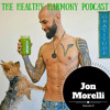 Jon Morelli - From Jock to Juicer: A Story of Becoming Enlightened and Enlivened
