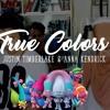 Download TRUE COLORS (Ost. Trolls) - Justin Timberlake & Anna Kendrick (Jai, Zaff & Zulle cover ) Mp3