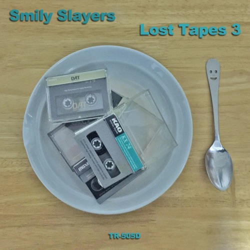 Smily Slayers / Lost Tapes 3