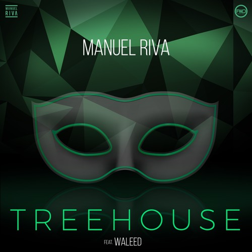 Manuel Riva - Treehouse (feat Waleed)