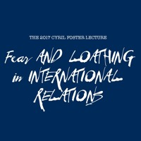Fear and Loathing in International Relations