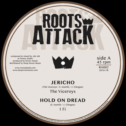 RA002 Roots Attack feat. The Viceroys, I Fi, Sista Jahan