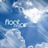 Float in the air club mix - DJ Johnny Jumper