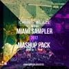 Miami Sampler 2017 Mashup Pack ×FREE DOWNLOAD×