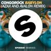 Congorock - Babylon (Azax And Avalon Remix) [OUT NOW]