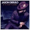 Jason Derulo If It Aint Love Josan Rodriguez Tech Remixdw Buy Mp3