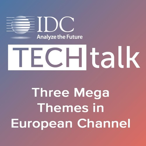 Episode #2 - Three Mega Themes in European Channel