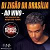 PODCAST DJ ZIGÃO DA BRASÍLIA  AO VIVO NA RODA DE FUNK Portada del disco