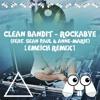 Clean Bandit - Rockabye (feat. Sean Paul & Anne-Marie) (Emeïch ϟ – Remix)