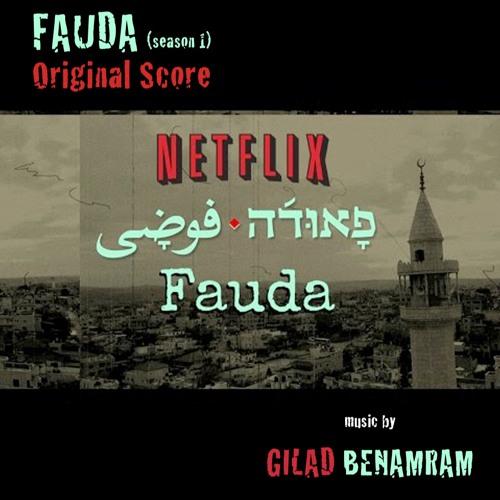 Fauda (season 1) Score by EverBliss Music   Free Listening