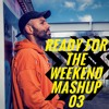 Ready For The Weekend Mashup 03 | SNAPCHAT - DJLAWRENCEJAMES