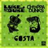 Luke Da Duke ✖ Choppa Dunks - Gosta