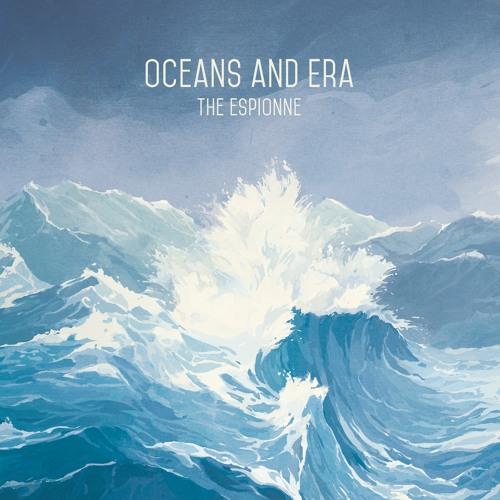 Oceans And Era