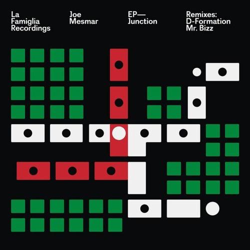 Joe Mesmar - The Junction (Original Mix) [La Famiglia]