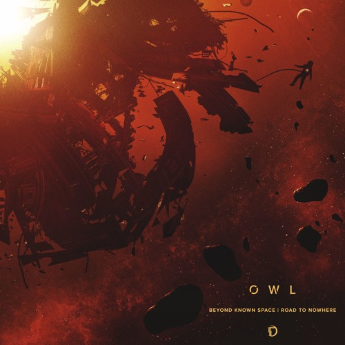 Owl - Beyond Known Space / Road To Nowhere
