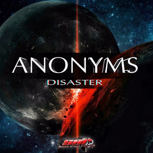 [SBR128] Anonyms - Disaster (Original Mix) OUT NOW!!!