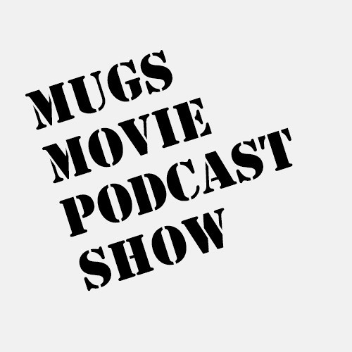 Mugs Movie Podcast Show 01: Kong Skull Island (in 4DX)
