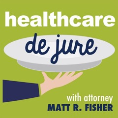 Healthcare de Jure with guest Dr. Denise Basow from Clinical Effectiveness at Wolters Kluwer