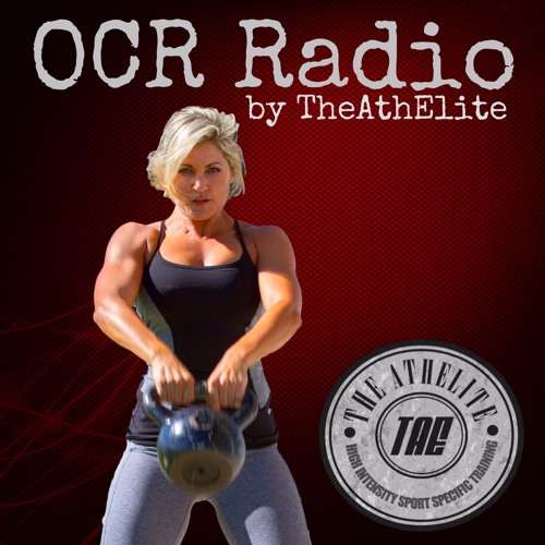 OCR Radio 05: How to Optimize Your Body's Potential with Julie Pitois