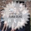 Fura Olho - The Mokis Oficial