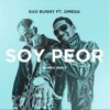 Bad Bunny X Omega - Soy Peor [Remix] (Official) Portada del disco