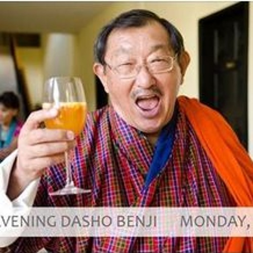 Good Evening Dasho Benji - 20th March 2017