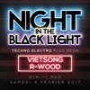 Viet Song VS R-Wood - Live Mix @ Night In The Black Light (Cave à Musique - 04-02-2017)
