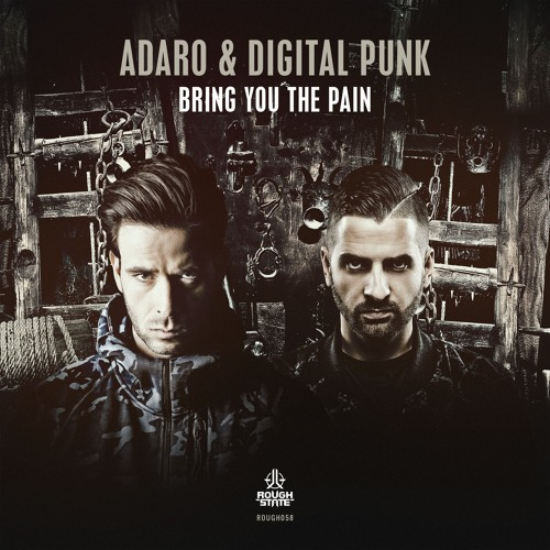 Adaro & Digital Punk - Bring You The Pain [OUT NOW]